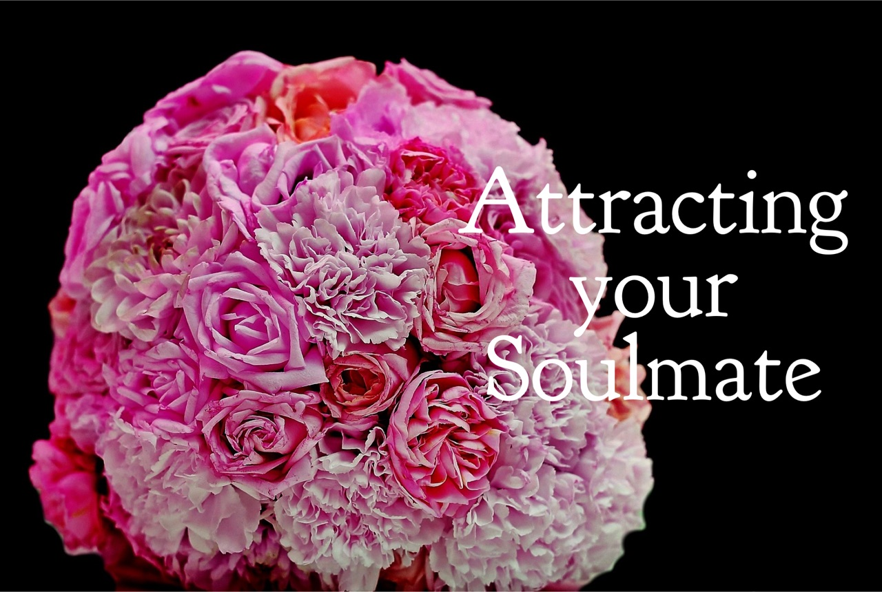 Attracting your Soulmate