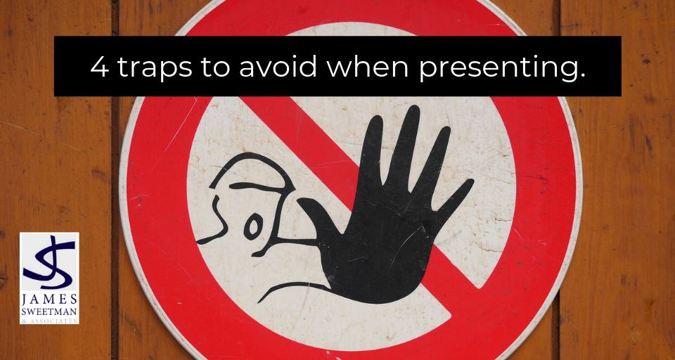 Traps to avoid when presenting