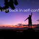 put the self back in self-confidence