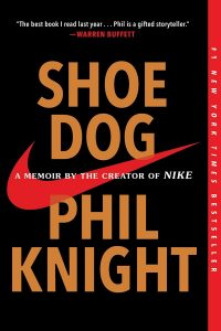 Books. Shoe Dog – by Phil Knight