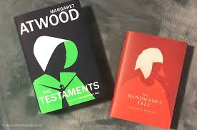 Books. The Handmaids Tale and The Testaments – by Margaret Attwood.