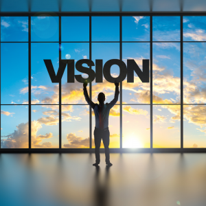 Your vision for you