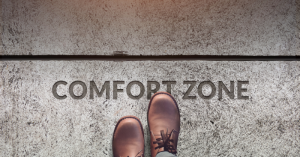 overcoming Imposter Syndrome. Move out of comfort zone